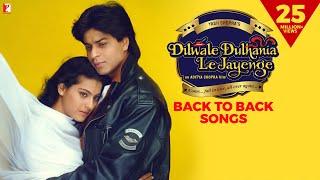 Dilwale Dulhania Le Jayenge | Back To Back Songs Cuts | Shah Rukh Khan, Kajol | Jatin-Lalit, Anand B