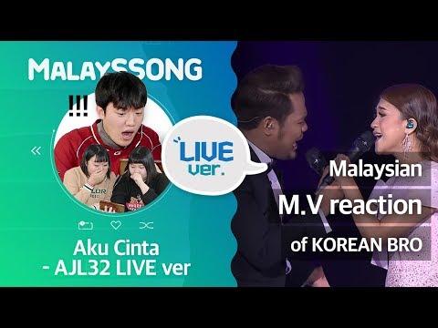 """Aku Cinta - AJL32 LIVE version""_Malaysian LIVE video reaction of KOREAN BRO   말레이시아 뮤직비디오를 리액션 해보았다"