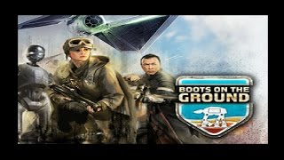 Star Wars Rogue One - Boots On The Ground