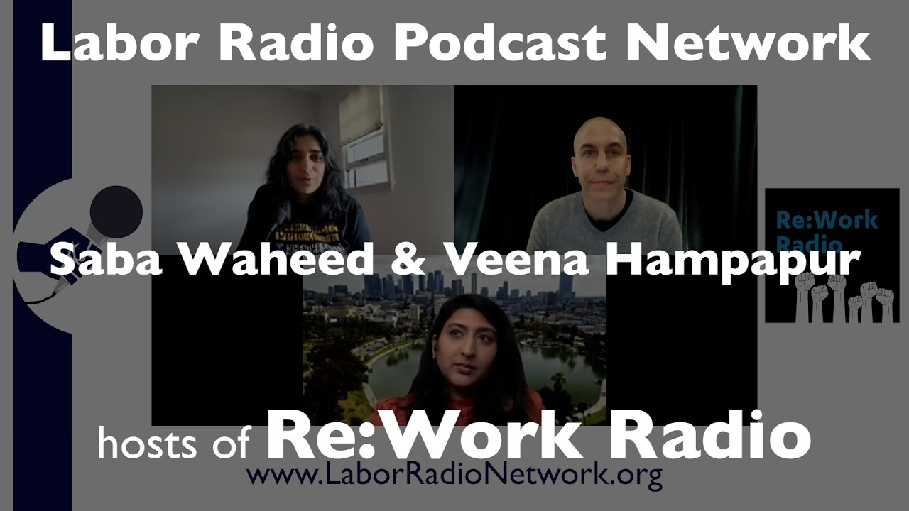 Saba Waheed & Veena Hampapur hosts of Re:Work Radio - LRPN Spotlight