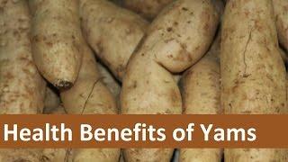 Health Benefits of Yams