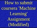 0. How to submit  coursera 'Machine Learning' Assignment (Modified)