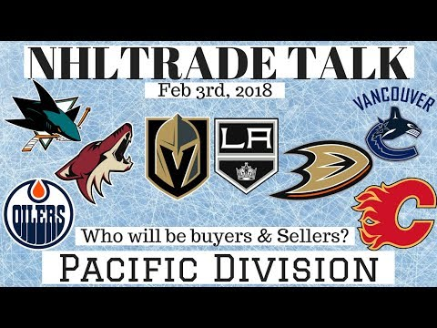 NHL Trade Talk - Oilers, Flames, Kings, Sharks, Canucks, Ducks & more