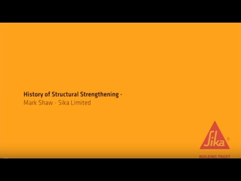 History of Structural Strengthening: Mark Shaw, Sika (Part 1 of 4)