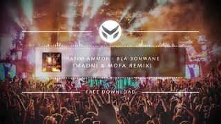 Hatim Ammor - Bla 3onwane [ Remix Summer 2019 ] { Madani & Mofa }
