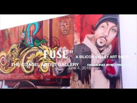 FUSE: A SILICON VALLEY ART SHOW   Shot By @DiamondEyeVisuals