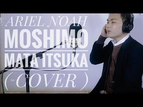 もしもまたいつか - Moshimo Mata Itsuka (Mungkin Nanti) - Ariel Noah Feat Ariel Nidji (Cover By Mjs Nurfie)
