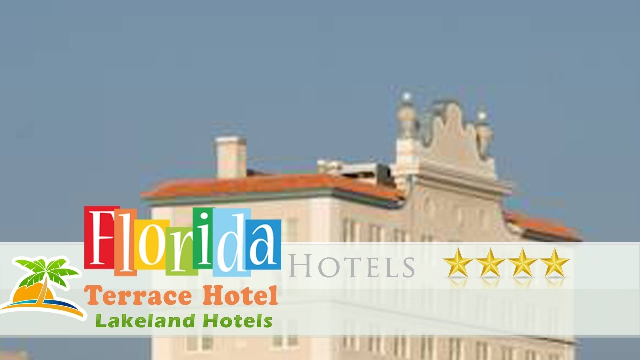 Terrace Hotel Lakeland Hotels Florida