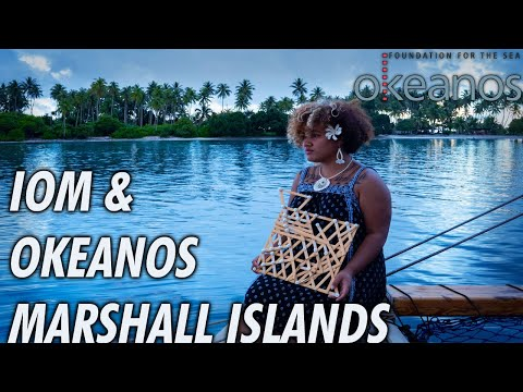 IOM & Okeanos Marshall Islands