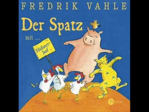 07 - Der Hühnerhof [Der Spatz - Frederik Vahle]