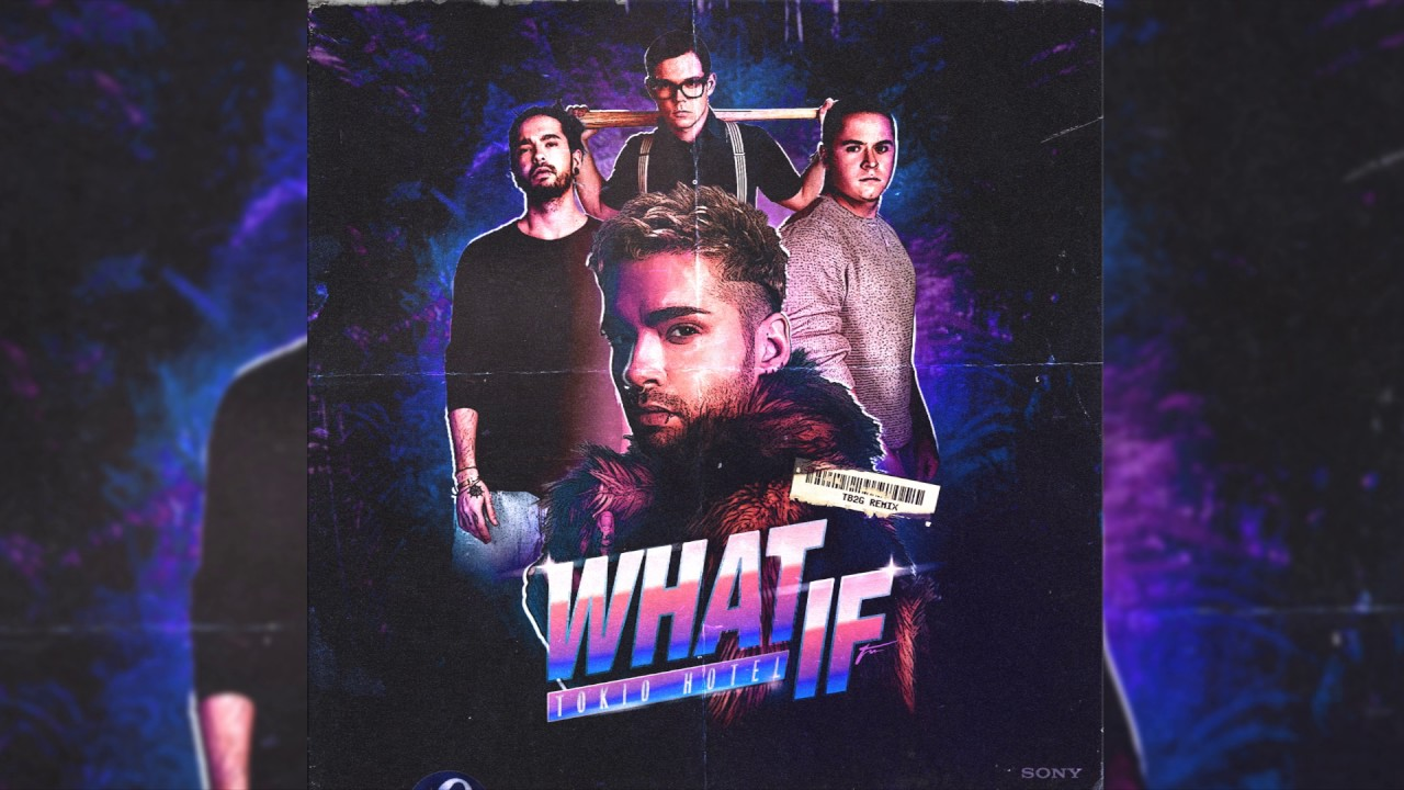 Tokio Hotel What If Tb2g Remix