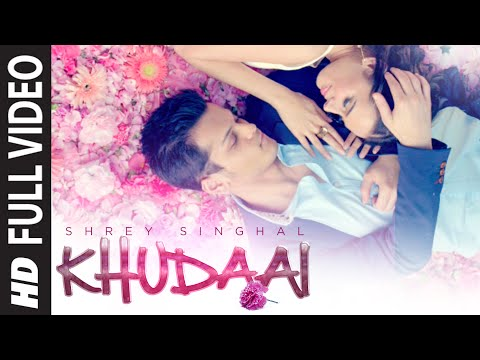 Thumbnail: 'Khudaai' Video Song | Shrey Singhal, Evelyn Sharma | T-Series