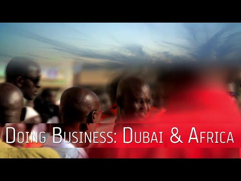 Dubai Chamber CEO on the growing Dubai-Africa trade relationship