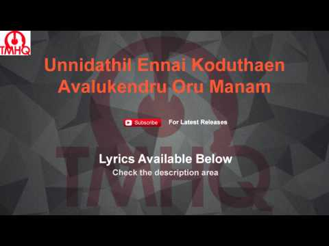Unnidathil Ennai Koduthaen Karaoke Avalukendru Oru Manam Karaoke