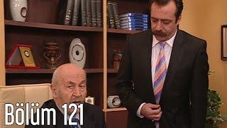 En Son Babalar Duyar 121. Bölüm