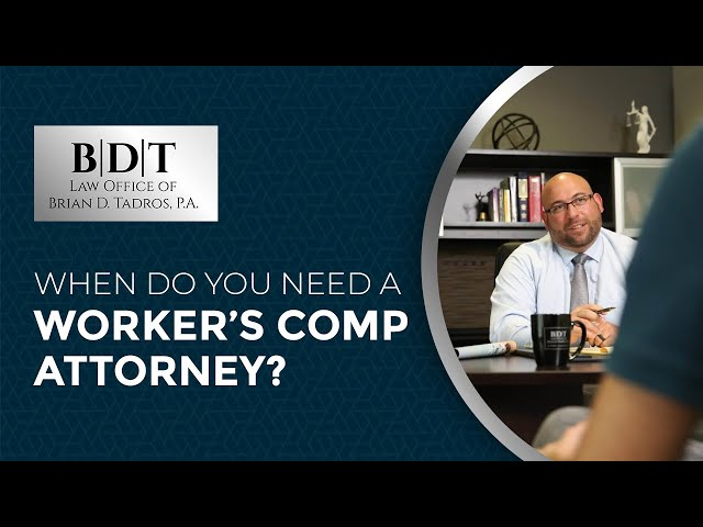 When Do You Need a Worker's Comp Attorney?