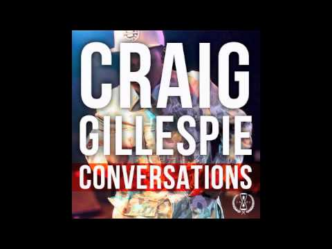 Craig Gillespie - Conversations