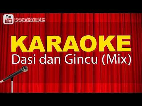 Dasi & Gincu karaoke remix tanpa Vocal