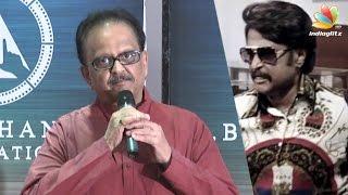 SPB Speech : I didnt believe KB When He Said Rajini will be Superstar    SP Balasubramaniam