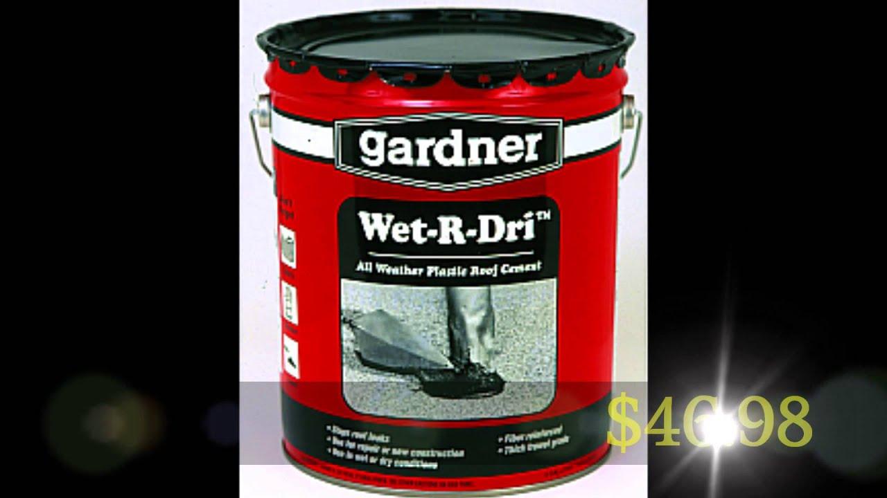 Great Roof Cement   Gardner Gibson 0375 GA Wet R Dri Roof Cement 025056037503