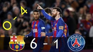 Fc barcelona 6-1 psg all goals and highlights best comeback ever