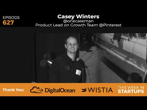 Pinterest's Casey Winters gives crash course in growing a startup (or, WTF is growth?)