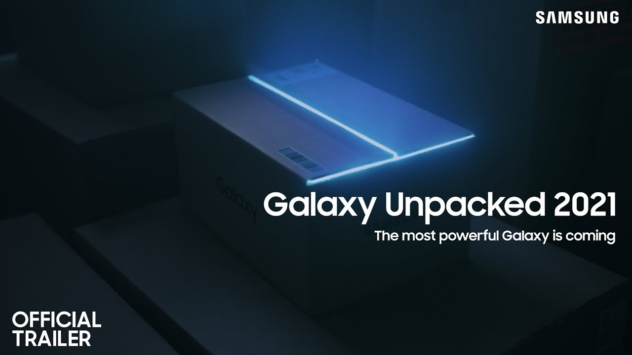 Galaxy Unpacked April 2021: Official Trailer   Samsung
