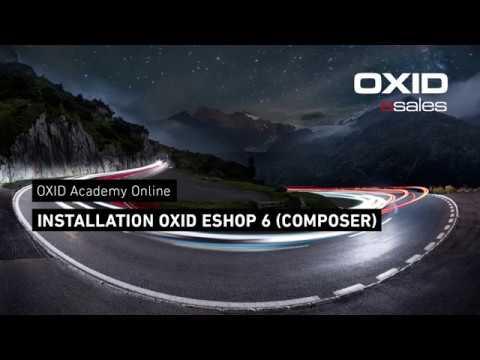 OXID Academy - Installation OXIDeShop 6 [ENGLISH]