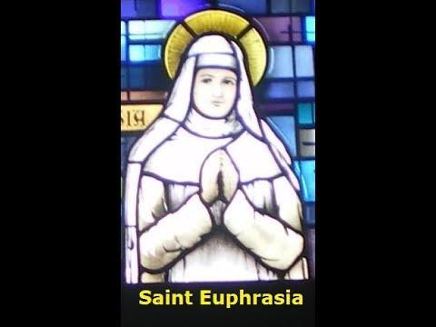Saint Euphrasia .March 13th