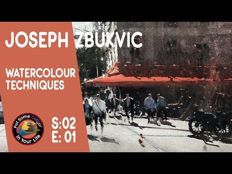 Fine art Tips with a Mind Blowing Watercolour Art Lessonswith Joseph Zbukvic on Colour In your Life