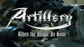 Смотреть клип Artillery - When The Magic Is Gone