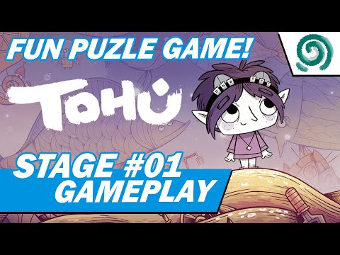 Tohu - Puzzle Game | Stage 01 Gameplay |