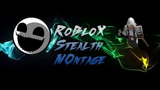 TOO SNEAKY| ROBLOX STEALTH