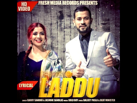 LADDU (FULL LYRICAL VIDEO) GARRY SANDHU &...