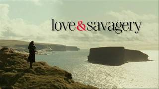 Love and Savagery - Trailer (English)