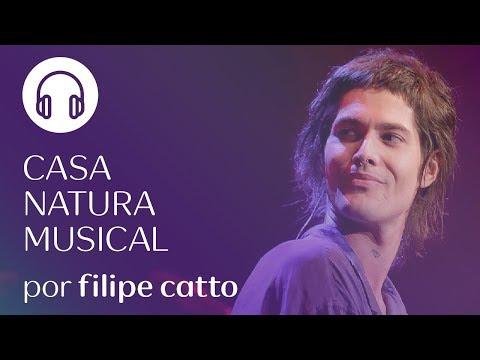 Playlist Casa Natura Musical - Por Filipe Catto - YouTube - photo#30