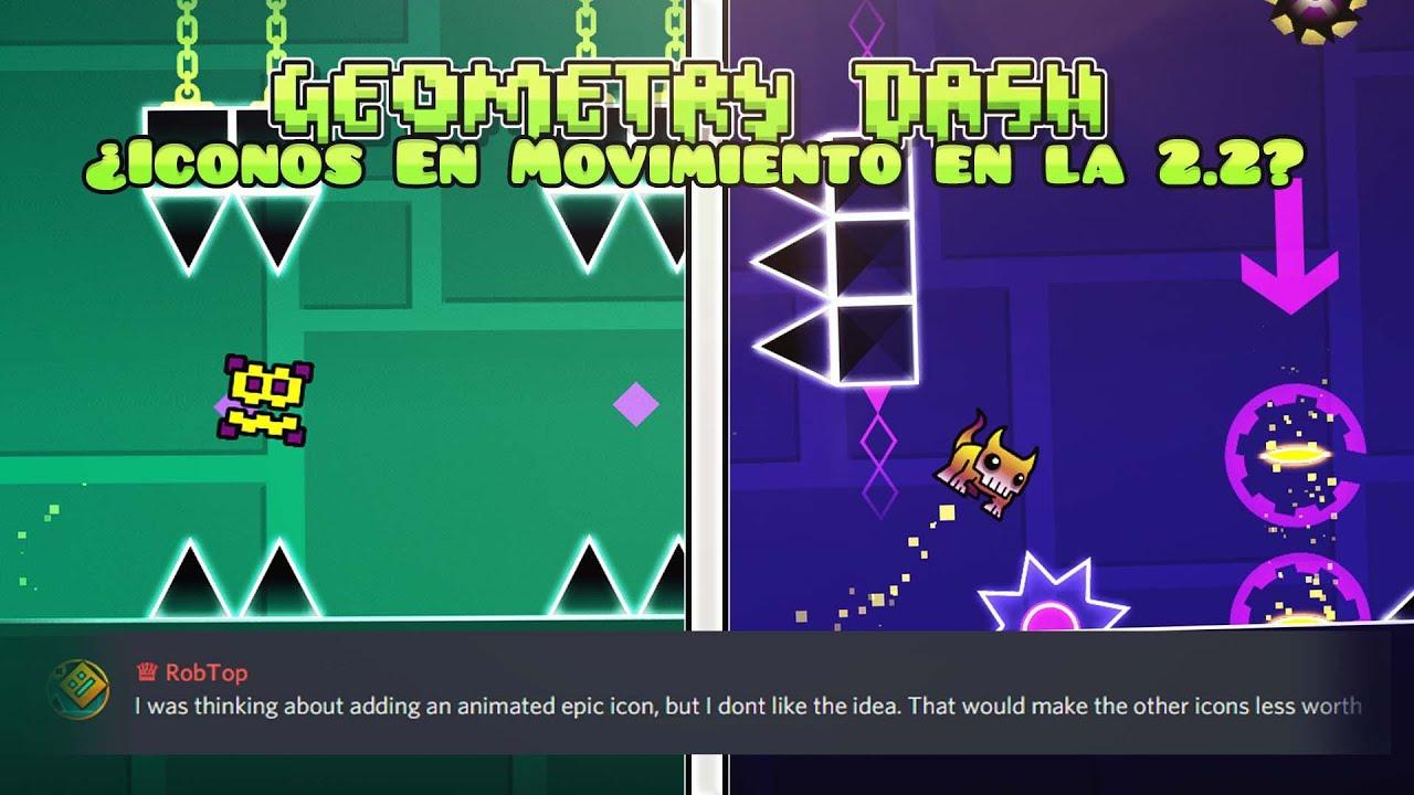 ¿Tendremos Iconos En Movimiento (Animados) En Geometry Dash 2.2? RobTop Nos Explica...