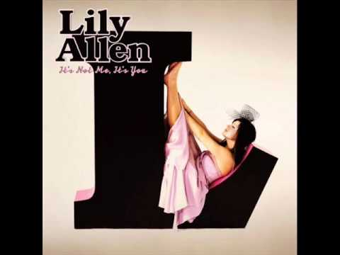 It's not me, it's you (full album) - Lily Allen