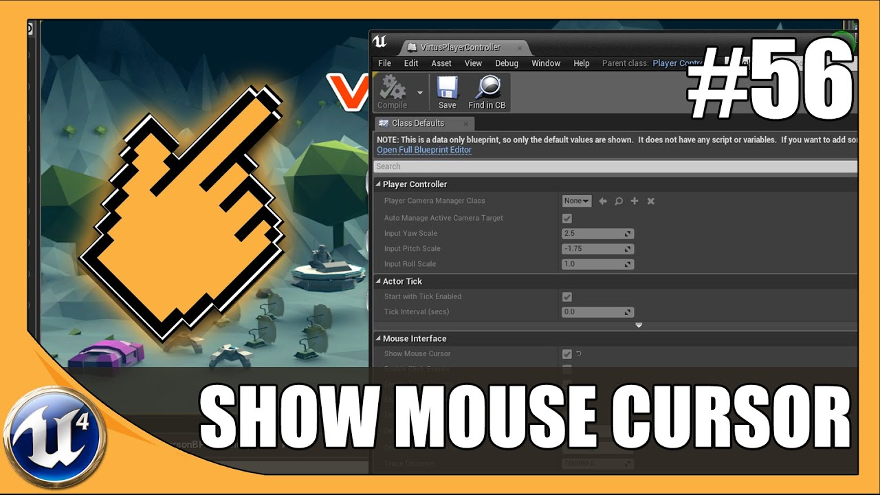 Showing Game Mouse Cursor - #56 Unreal Engine 4 Beginner Tutorial