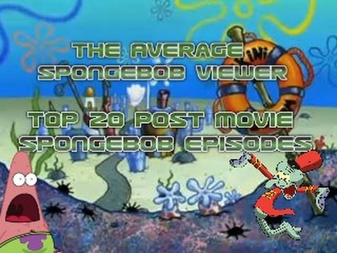 Top 20 Post-Movie Spongebob Episodes