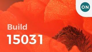 Hands-on: Windows 10 Creators Update build 15031 for PC