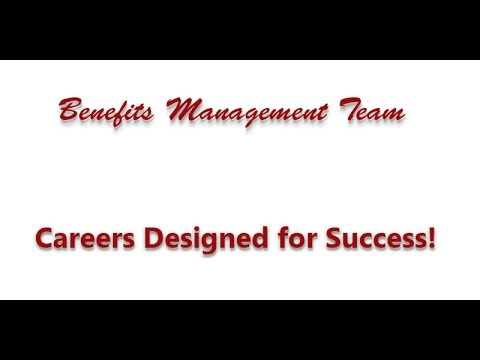 Careers with the Benefits Management Team