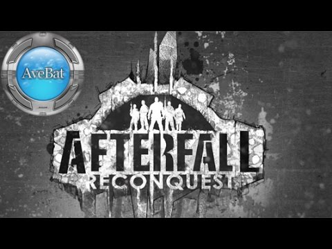 Casually Slacking with Afterfall Reconquest EP1 Early Access