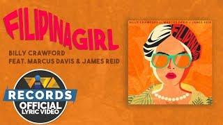 Filipina Girl — Billy Crawford feat. Marcus Davis & James Reid [Official Lyric Video]
