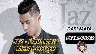 Download lagu JAZ DARI MATA + LYRICS METAL COVER