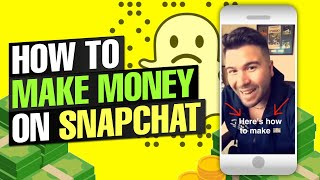 How to Make Money on Snapchat Video