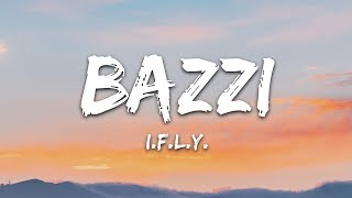 Download lagu Bazzi I F L Y