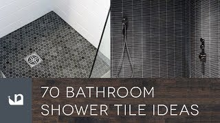 70 Bathroom Shower Tile Ideas
