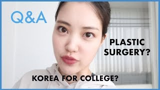 Q&A- Life in Korea, Plastic Surgery, Korean Beauty, College Decisions, etc! thumbnail