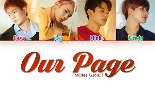 Shinee  샤이니   '네가 남겨둔 말  Our Page ' Lyrics  Color Coded Han|rom|eng